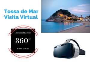 Tour vistual tossa de mar 360º