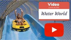 Video Parque Acuático – Water World Lloret de Mar 2017